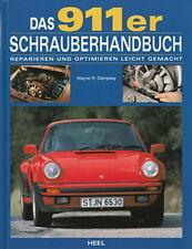 Dempsey: Das 911er Schrauberhandbuch (Porsche 911) Reparatur-Anleitung/Handbuch