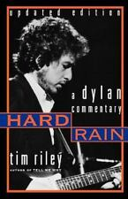 Hard Rain : A Dylan Commentary by Gwendoline Riley and Tim Riley (1999,...
