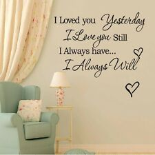 I LOVED YOU YESTERDAY WALL PAPER STICKER HOME DECOR REMOVABLE MURAL DECAL UK