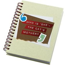 Because I Said So A26162 Who is She The Cats Mother Notebook