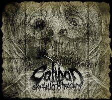 CALIBAN - Say Hello To Tragedy  [Ltd.Edit.] DIGI