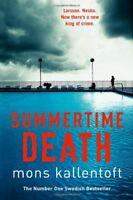 Summertime Death By Mons Kallentoft. 9781444721577