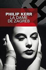 La Dame de Zagreb de Kerr, Philip | Livre | état bon