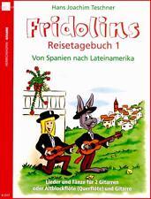 Fridolins Reisetagebuch 1 Von Spanien nach Lateinamerika - N2517 - 9790204425174