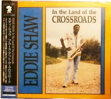BLUES CD: EDDIE SHAW In the Land of the Crossroads P-VINE (Japan)/ROOSTER sealed