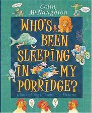 Who's Been Sleeping in My Porridge?, McNaughton, Colin, Good Books