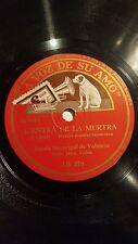 HYMN 78 rpm RECORD VsA BANDA MUNICIPAL VALENCIA L´Entra de la Murtra / Himno a..