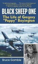 "Black Sheep One: The Life of Gregory ""Pappy"" Boyington Cosair US Marine Pilot"