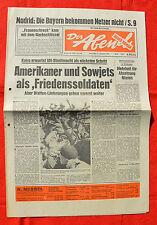 DER ABEND (23.10.1973): Amerikaner und Sowjets als 'Friedenssoldaten'