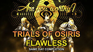 TRIALS OF OSIRIS FLAWLESS X1 FAST & RELIABLE PS4/PS5/XBOX/PC CROSS SAVE