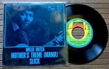"""WILLIE HUTCH / MOTHER'S THEME - SLICK - 7"""" (Italy 1973) RARE !!!"""