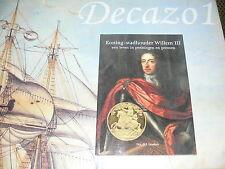 Willem III Koning (Engeland) - Stadhouder (Zeven Provinciën)