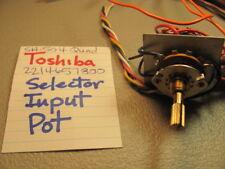 TOSHIBA 2214657800 SELECTOR INPUT POT SA-504 QUAD STEREO RECEIVER