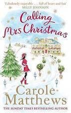 Calling Mrs Christmas by Carole Matthews (Paperback, 2013)
