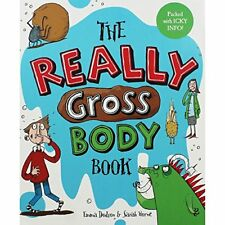 The Really Gross Body Book Book The Cheap Fast Free Post