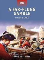 A Far-Flung Gamble - Havana 1762 (Raid), David Greentree