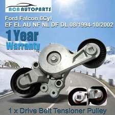 Fits Ford EF EL AU NF NL DF DL Belt Tensioner Falcon Fairlane 94-02 6cyl 4.0L