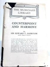 Counterpoint and Harmony (E. C. Bairstow - 1949) (ID:62622)