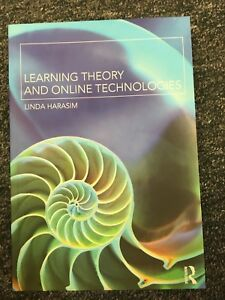 Learning Theory and Online Technologies by Linda Harasim (2011, Paperback)