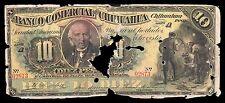 El Banco Comercial de Chihuahua 10 Pesos 1889 Serie A, M84a / BK-CHI-142. Fair