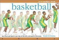 Basketball: Learn How to Put Speed in Your Step, Do the Drills, and Master all