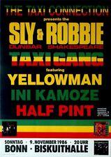 TAXI CONNECTION - 1986 - Konzertplakat - Sly & Robbie - Ini Kamoze - Yellowman