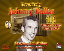Yours Truly, Johnny Dollar - Radio Classics - Vol. 1 - Original Broadcasts