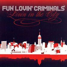CD Fun Lovin' Criminals- livin' in the city 5050159038121
