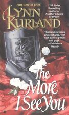 The More I See You (de Piaget Family) by Lynn Kurland