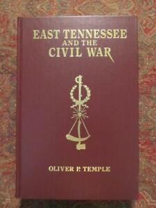EAST TENNESSEE AND THE CIVIL WAR - ONLY 1000 PRINTED - LIMITED EDITION #881