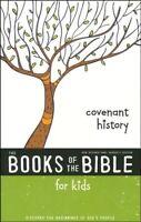 The Books of the Bible: NIrV, the Books of the Bible for Kids: Covenant History,