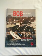 Hurricane Bob A Diary of Destruction And Bob was his name Cape Cod MA RI Newport