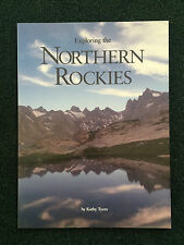 Exploring the Northern Rockies by Kathy Tyers (1991, Paperback)