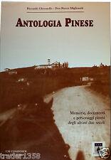 ANTOLOGIA PINESE Ghivarello Don Rocco Miglioretti - memorie documenti di 2secoli