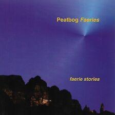 Peatbog Faeries - Faerie Stories (2001)