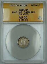 1829 Capped Bust Half Dime 5c, LM-3, V-2, ANACS AU-55 Details, Damaged, Cleaned