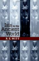 Isis in the Ancient World by Witt, R. E.