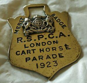 A GENUINE R.S.P.C.A MERIT BADGE HORSE BRASS LONDON CART HORSE PARADE 1923