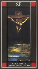 Gesù figlio dell'uomo - Kahlil Gibran - Libro Nuovo in Offerta!