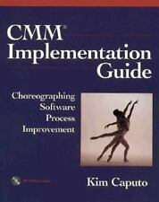 CMM Implementation Guide: Choreographing Software Process Improvement (Unisys Se