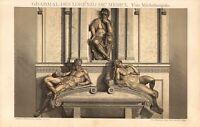 Stampa Antica 1898 = MICHELANGELO TOMBA LORENZO DE MEDICI = CROMOLITOGRAFIA