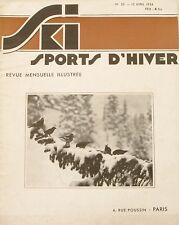 Ski Sport d'Hiver n°23 - 1934 - Valtournanche - Les Carres artificielles +