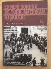 Armenian Question, Turkish American Rel. Ermeni Sorunu, Türk-Amerikan İlişkileri