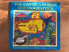 You Can Be A Woman Oceanographer By Sharon E. Roth Franks Paperback 1994 1st Ed