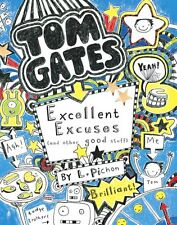 Excellent Excuses (And Other Good Stuff) (Tom Gates),Liz Pichon