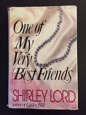 One of My Very Best Friends by Shirley Lord (1985, Hardcover)