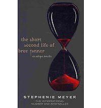La breve seconda vita di Bree Tanner: un'ECLISSE NOVELLA da Stephenie Meyer (ha.