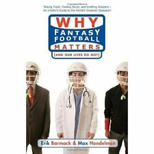 Why Fantasy Football Matters: (And Our Lives Do Not)-ExLibrary