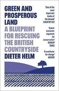 Green and Prosperous Land | Dieter Helm | Paperback | Brand NEW