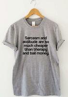 SARCASM AND ATTITUDE  funny saying T-shirts humour sarcastic top slogan tee gift